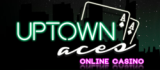 Uptown Aces Casino Bonuses & Reviews